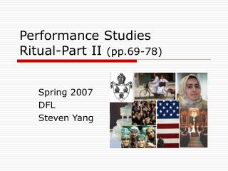 Performance Studies Ritual-Part II  (pp.69-78)