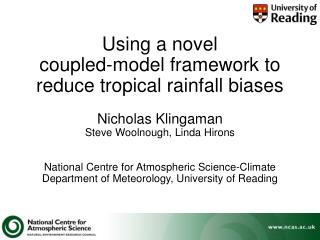 Using a novel  coupled-model framework to reduce tropical rainfall biases