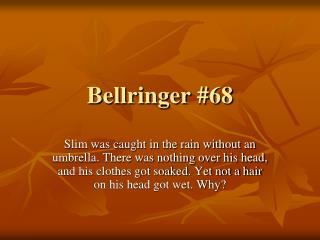 Bellringer #68