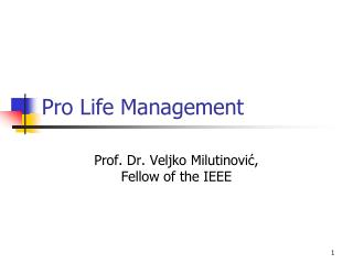 Pro Life Management