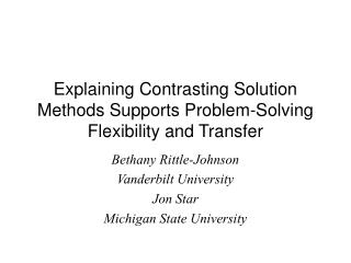 Explaining Contrasting Solution Methods Supports Problem-Solving Flexibility and Transfer