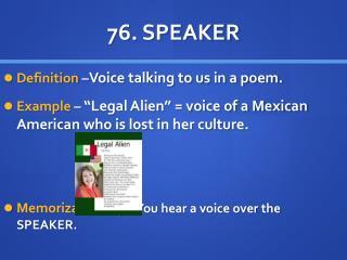 76. SPEAKER