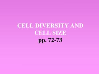 CELL DIVERSITY AND CELL SIZE pp. 72-73