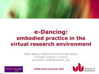 E-Dancing:  embodied practice in the virtual research environment