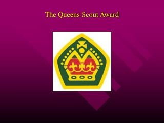 The Queens Scout Award