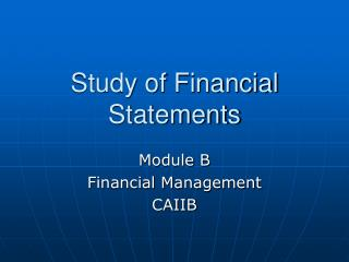 Study of Financial Statements