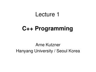 Lecture 1 C++ Programming