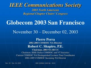 IEEE Communications Society 2003 North American  Regional Chapter Chairs' Congress