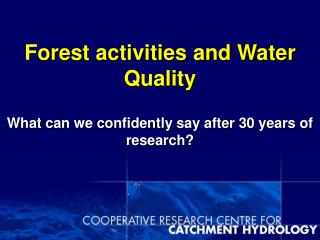 Forest activities and Water Quality