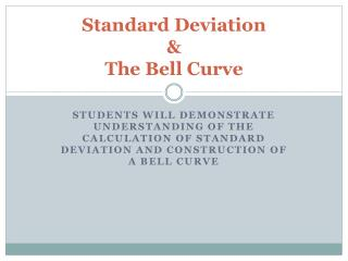 Standard Deviation & The Bell Curve