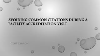 Avoiding Common Citations during a Facility Accreditation Vi