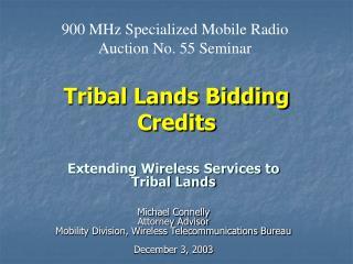 Tribal Lands Bidding Credits