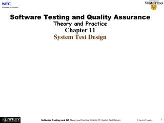 Software Testing and Quality Assurance  Theory and Practice Chapter 11 System Test Design