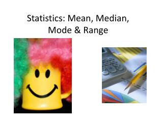 Statistics: Mean, Median, Mode & Range