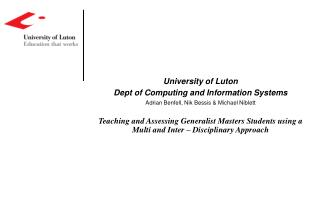 University of Luton Dept of Computing and Information Systems