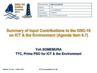 Summary of Input Contributions to the GSC-16 on ICT & the Environment (Agenda Item 6.7)