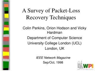 A Survey of Packet-Loss Recovery Techniques
