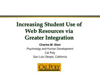 Increasing Student Use of  Web Resources via  Greater Integration