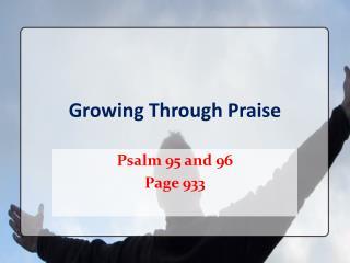 Growing Through Praise