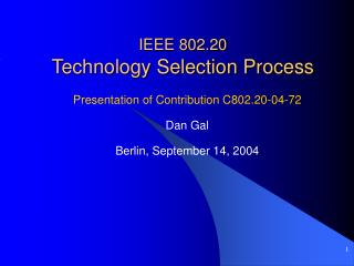 IEEE 802.20 Technology Selection Process