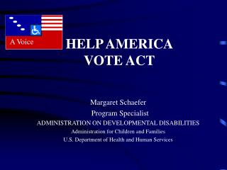 Margaret Schaefer   Program Specialist ADMINISTRATION ON DEVELOPMENTAL DISABILITIES