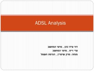 ADSL Analysis