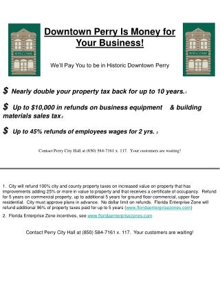 Downtown Perry Is Money for Your Business! We'll Pay You to be in Historic Downtown Perry