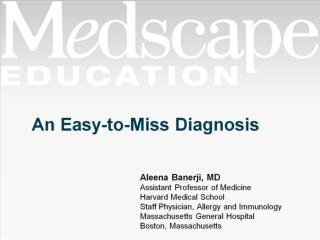 An Easy-to-Miss Diagnosis