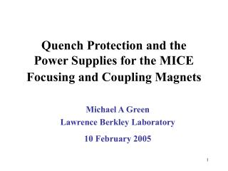 Quench Protection and the  Power Supplies for the MICE Focusing and Coupling Magnets