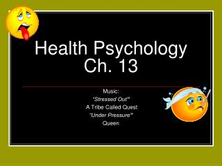 Health Psychology      Ch. 13