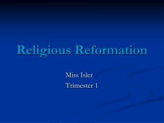 Religious Reformation