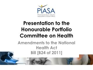 Presentation to the Honourable Portfolio Committee on Health