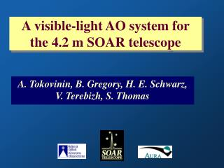 A visible-light AO system for the 4.2 m SOAR telescope