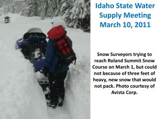 Idaho State Water Supply Meeting March 10, 2011