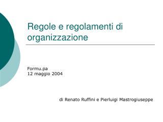 Regole e regolamenti di organizzazione
