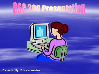 CSC 200 Presentation