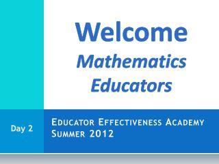 Educator Effectiveness Academy Summer 2012