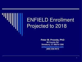 ENFIELD Enrollment Projected to 2018