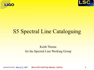 S5 Spectral Line Cataloguing