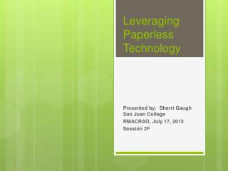 Leveraging Paperless Technology