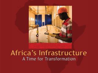 Africa�s Infrastructure