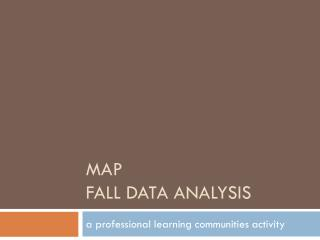 MAP  Fall Data Analysis