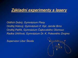 Základní experimenty s lasery