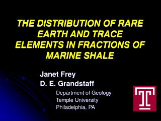 THE DISTRIBUTION OF RARE EARTH AND TRACE ELEMENTS IN FRACTIONS OF MARINE SHALE