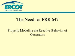 The Need for PRR 647