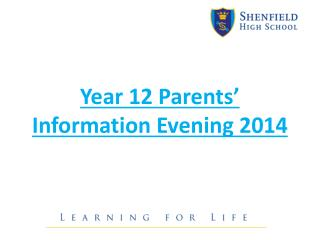 Year 12 Parents' Information Evening 2014