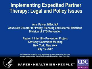 Implementing Expedited Partner Therapy: Legal and Policy Issues