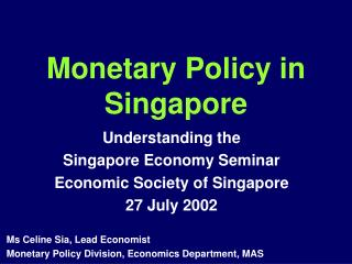 Monetary Policy in Singapore