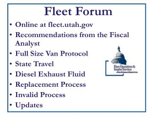 Fleet Forum Online at fleet.utah  Recommendations from the Fiscal Analyst