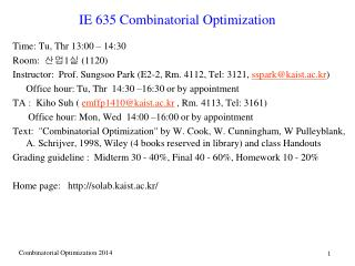 IE 635 Combinatorial Optimization